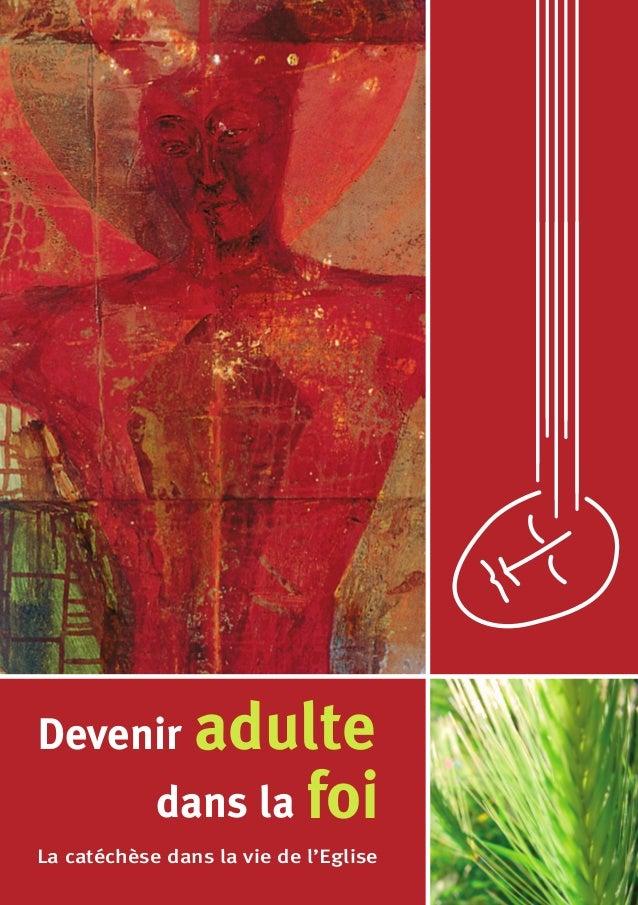 Editions Licap sprl Rue Guimard 1 • 1040 Bruxelles www.licap.be • D/2006/0279/085 ISBN 978-2-930472-05-8 adulteDevenir foi...