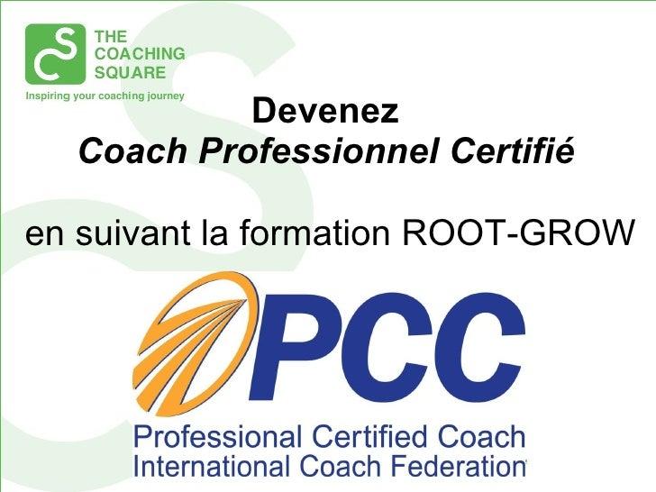 Devenez  Coach Professionnel Certifié  en suivant la formation ROOT-GROW