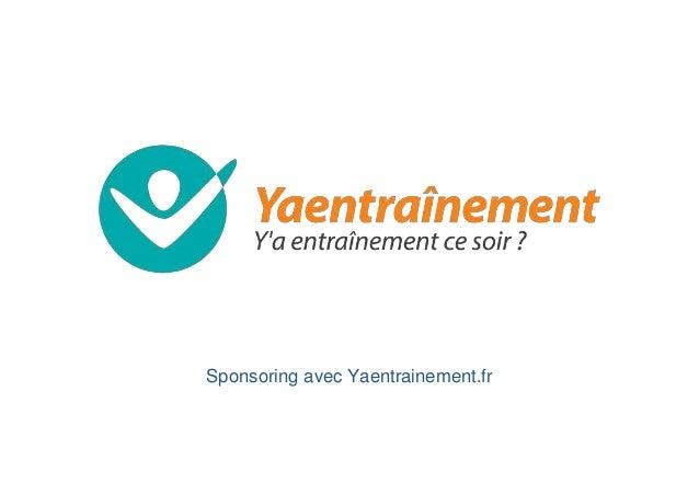 Sponsoring avec Yaentrainement.fr