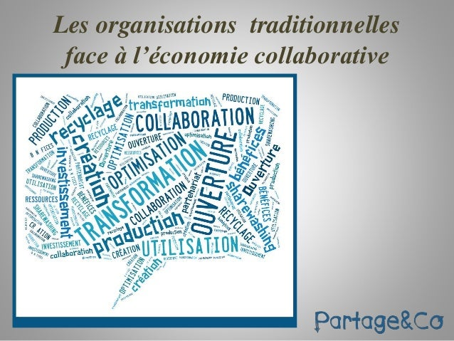Les organisations traditionnelles  face à l'économie collaborative