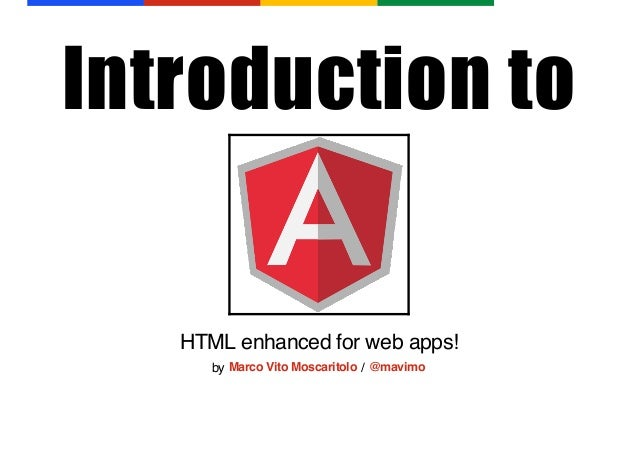 Introduction to  HTML enhanced for web apps! by Marco Vito Moscaritolo / @mavimo