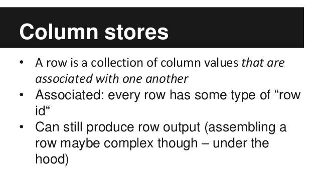Column Stores and Google BigQuery