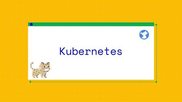 1 2 3 4 5 6 Change code Run docker build Run docker push Patch yaml Run kubectl apply Verify Kubernetes Development workfl...