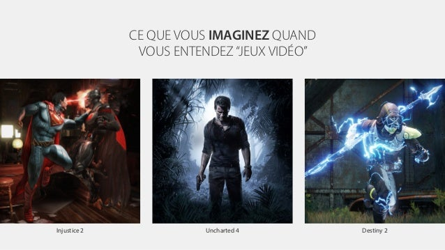 """CE QUE VOUS IMAGINEZ QUAND VOUS ENTENDEZ""""JEUX VIDÉO"""" Injustice 2 Uncharted 4 Destiny 2"""