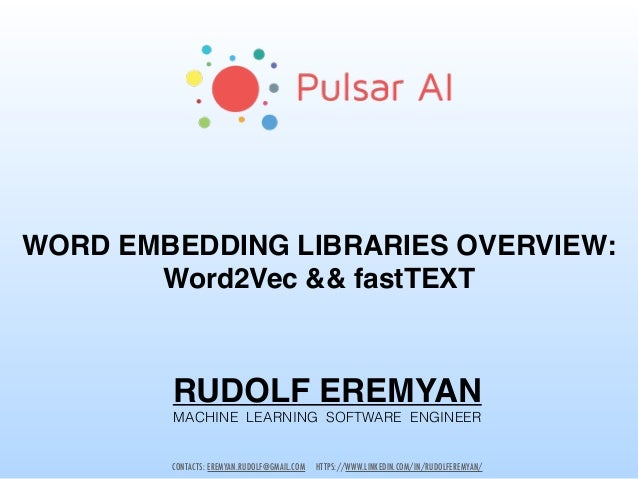 GDG Tbilisi 2017  Word Embedding Libraries Overview