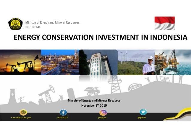 @djebtkeLintas EBTKEwww.ebtke.esdm.go.id @djebtke Ministry of Energy and Mineral Resources INDONESIA Ministry of Energy an...