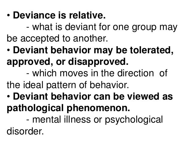 deviance is relative