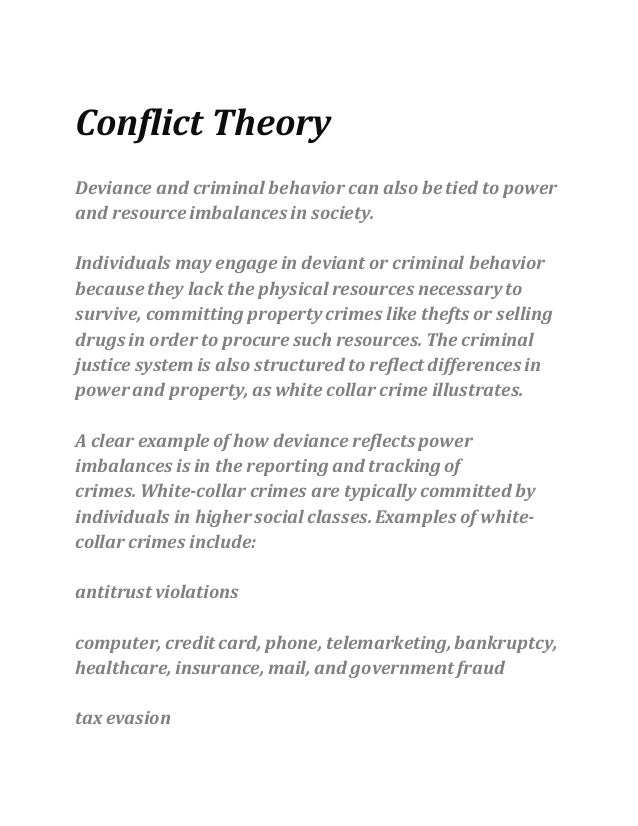 social conflict theory and white collar crime Multiple choice quiz conflict theory's primary suggestion for reducing crime and deviance involves the _____ which of the following was not identified as one of the four major social bonds in hirschi's social control theory labelling theory came into.