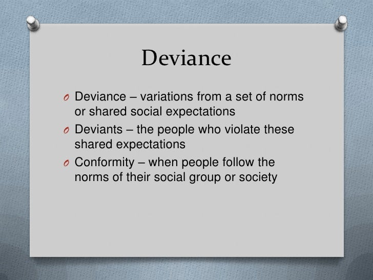 function and dysfunction of deviance