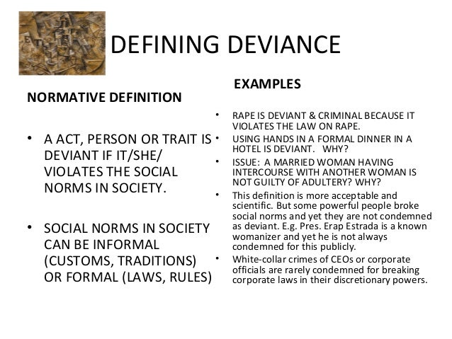 Society Deviance Behaviour