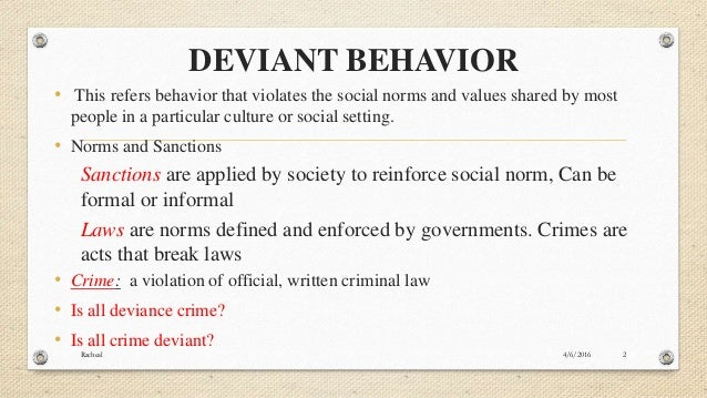 how deviant behavior affects society Humans display a wide range of sexual cause effect essay on the causes of deviant behavior feelings and behavior  how deviant behavior affects society deviant 2.