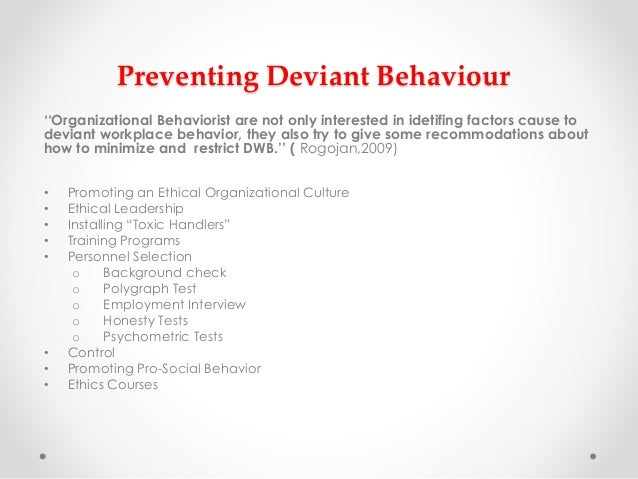 managing deviant behaviour Understanding & managing sexualised behaviour in children & adolescents  deviant sexual behaviour prior to  behaviour is the best prevention because of the.