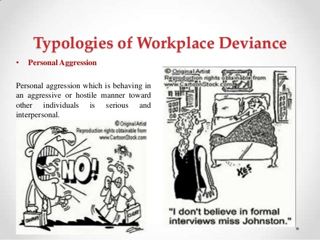 deviant workplace behavior International journal of innovation, management and technology, vol 2, no 2, april 2011 123 abstract—deviant workplace behavior has always been an interesting topic to be observed by both.
