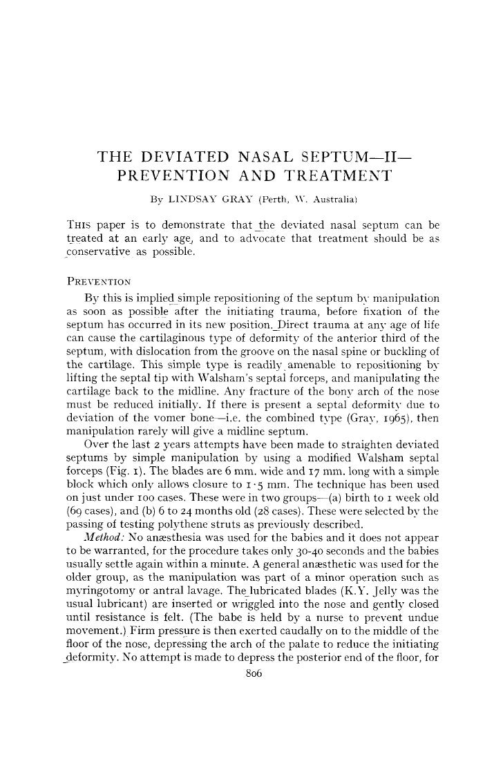 THE DEVIATED NASAL SEPTUM—II—          PREVENTION AND TREATMENT                   By LINDSAY GRAY (Perth, Y. Australia)  T...