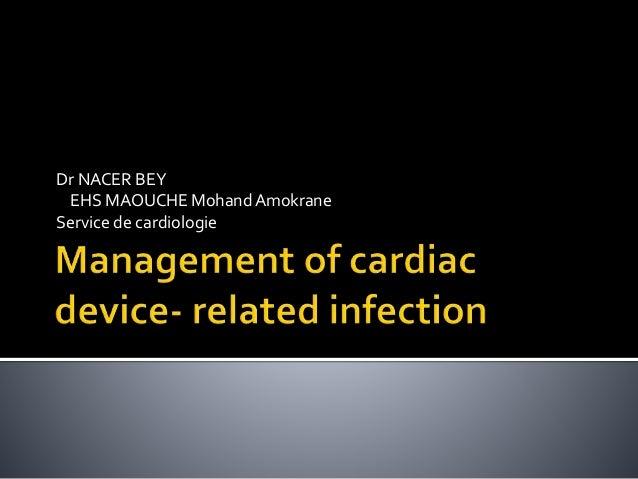 Dr NACER BEY EHS MAOUCHE MohandAmokrane Service de cardiologie