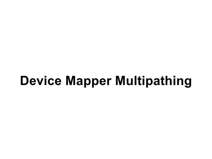 Device Mapper Multipathing