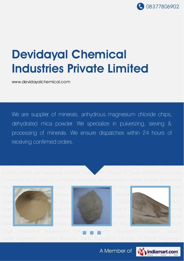 08377806902A Member ofDevidayal ChemicalIndustries Private Limitedwww.devidayalchemical.comZircon Sand Zircon Powder Silli...