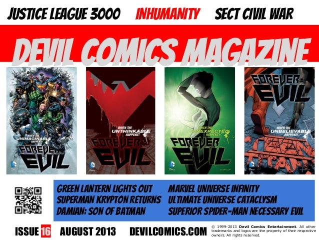 ISSUE 16 AUGUST 2013 DEVILCOMICS.COM © 1999-2013 Devil Comics Entertainment. All other trademarks and logos are the proper...