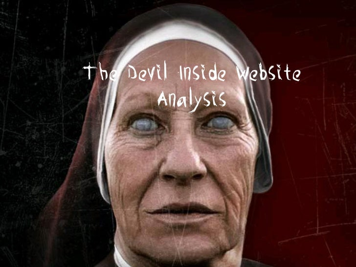The Devil Inside Website       Analysis