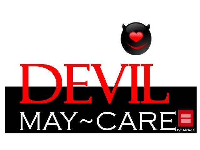 DevilMAY~CAREBy: Ah'livia