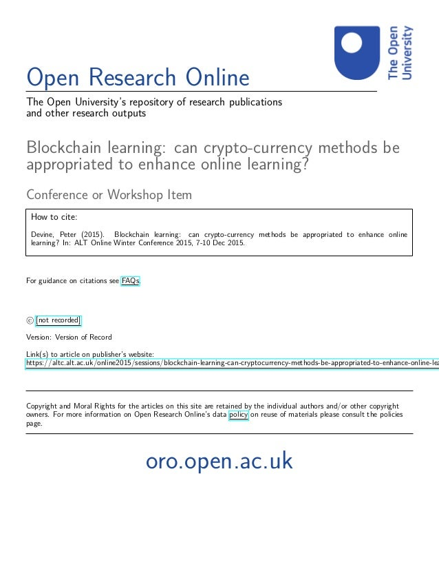 Open Research Online The Open University's repository of research publications and other research outputs Blockchain learn...