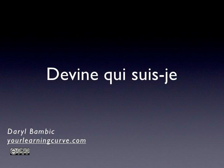Devine qui suis-jeDar yl Bambicyourlearningcur ve .com