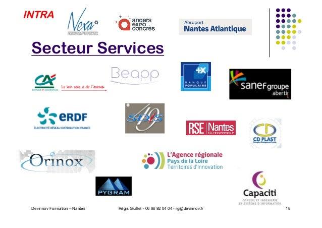 Secteur Services Devinnov Formation – Nantes Régis Guillet - 06 66 92 04 04 - rg@devinnov.fr 18 INTRA