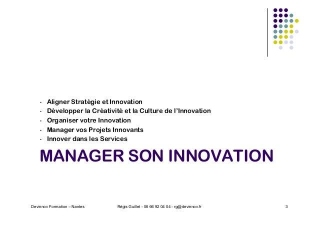 MANAGER SON INNOVATION • Aligner Stratégie et Innovation • Développer la Créativité et la Culture de l'Innovation • Organi...
