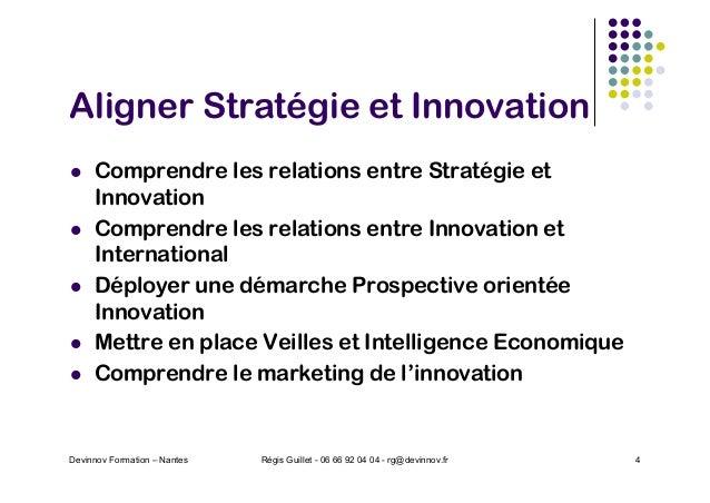 Aligner Stratégie et Innovation l Comprendre les relations entre Stratégie et Innovation l Comprendre les relations entre ...