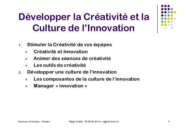 Développer la Créativité et la Culture de l'Innovation 1. Stimuler la Créativité de vos équipes l Créativité et Innovation...