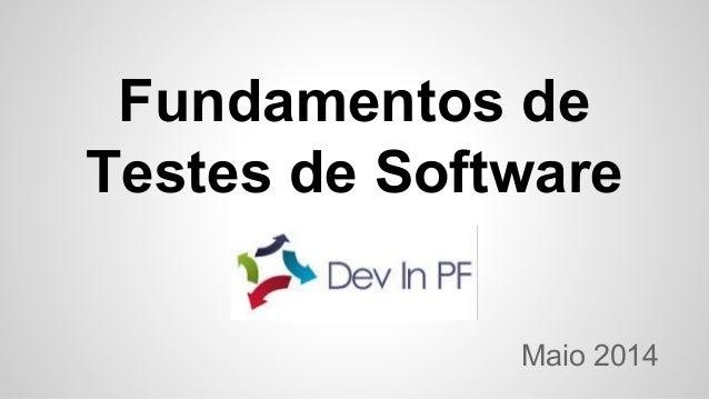 Fundamentos de Testes de Software Maio 2014