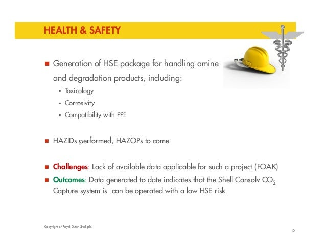 HEALTH & SAFETY   Generation of HSE package for handling amine  and degradation products, including:   Toxicology   Cor...