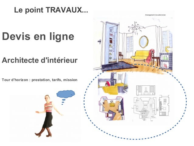 Devis architecte interieur en ligne for Amenagement interieur en ligne