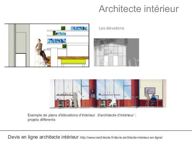 Excellent architecte intrieur les lvations devis en ligne for Architecte en ligne