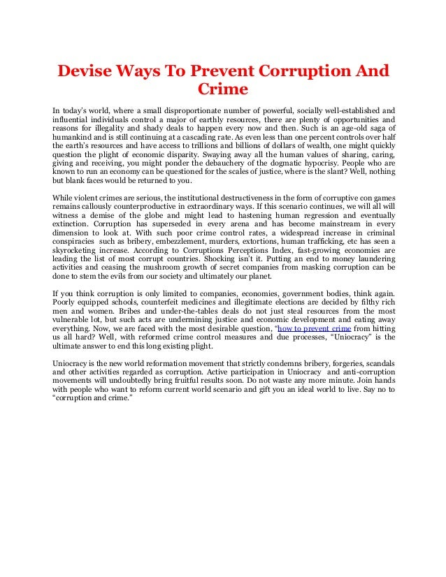 Devise Ways To Prevent Corruption And Crime In today's world, where a small disproportionate number of powerful, socially ...