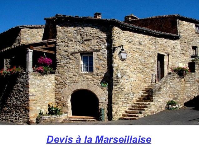 Devis à la Marseillaise