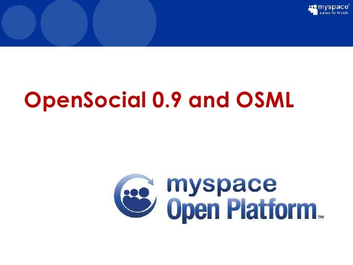 OpenSocial 0.9 and OSML