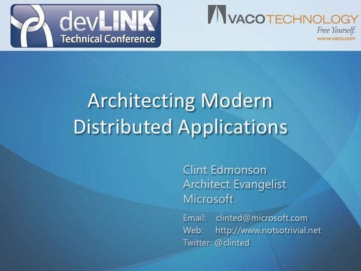 Architecting Modern Distributed Applications<br />Clint Edmonson<br />Architect Evangelist<br />Microsoft<br />Email:    c...