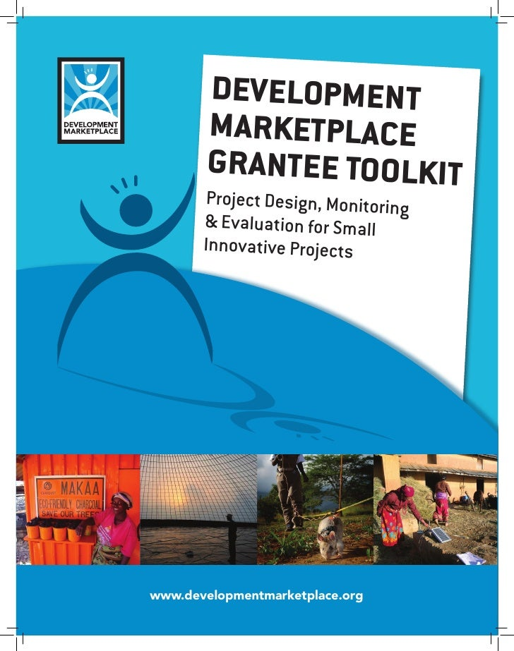 Development         marketplace         Grantee toolkit            InstructIonal GuIde for        Project design, Monitori...