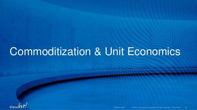 Commoditization & Unit Economics