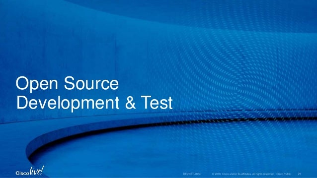 Open Source Development & Test