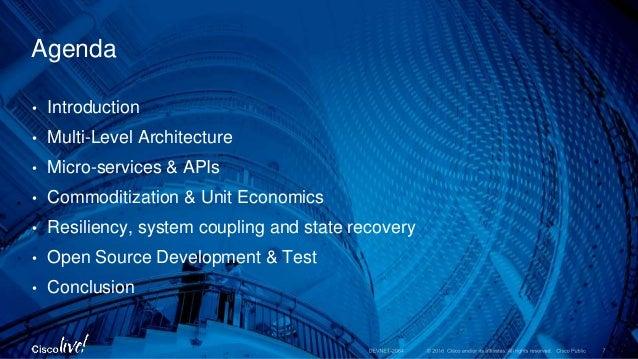• Introduction • Multi-Level Architecture • Micro-services & APIs • Commoditization & Unit Economics • Resiliency, system ...