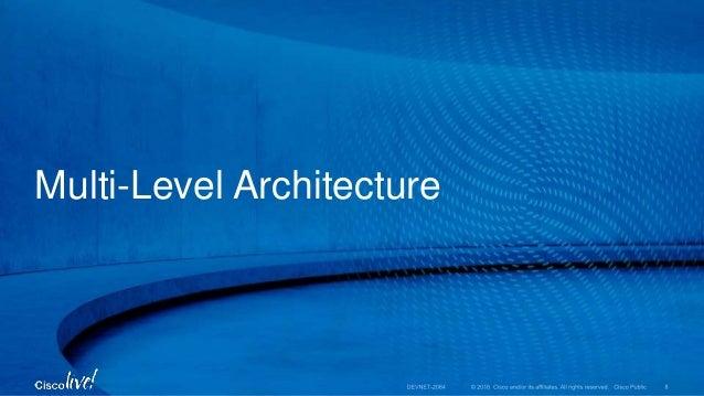 Multi-Level Architecture