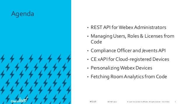 Webex APIs for Admins - Cisco Live Orlando 2018 - DEVNET-3610