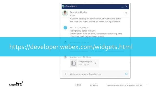 Webex Teams Widgets Technical Drill down - Cisco Live Orlando 2018 - …