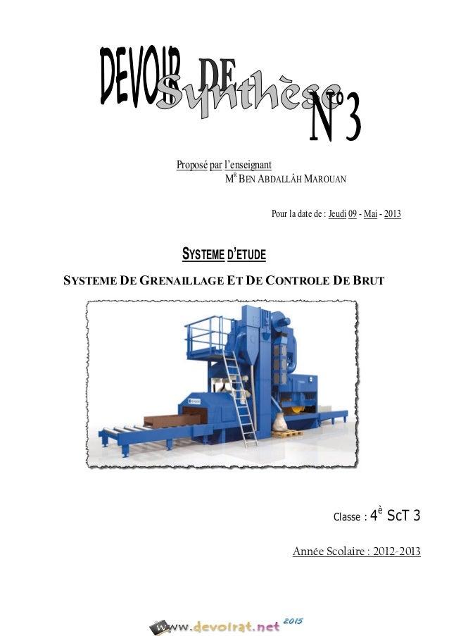 Proposé par l'enseignant MR BEN ABDALLÂH MAROUAN Pour la date de : Jeudi 09 - Mai - 2013 SYSTEME D'ETUDE SYSTEME DE GRENAI...