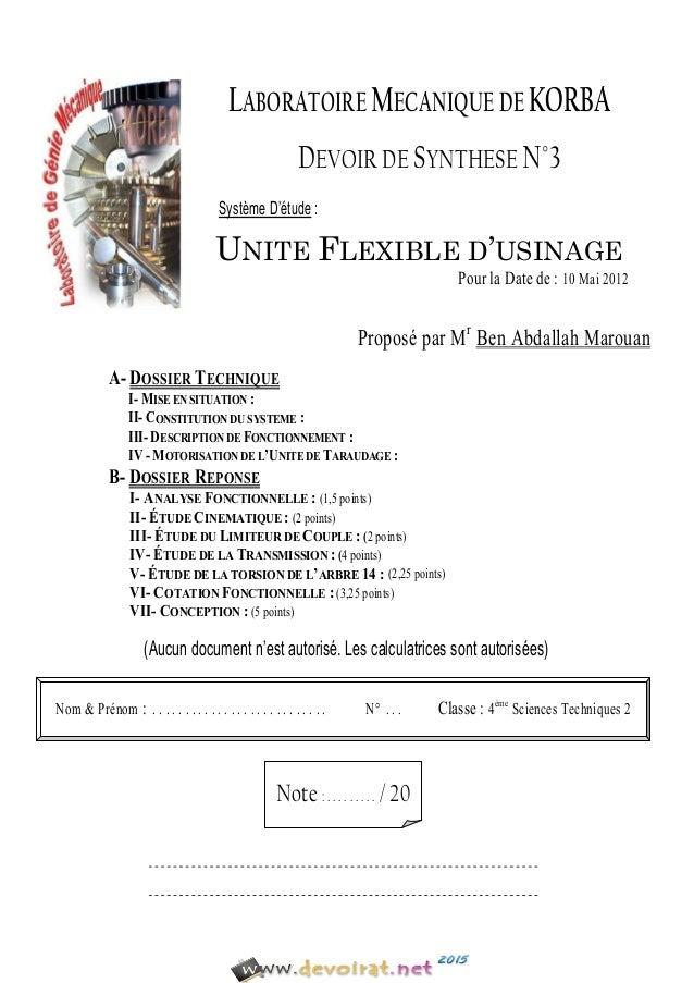 LABORATOIRE MECANIQUE DE KORBA DEVOIR DE SYNTHESE N°3 SystèmeD'étude : UNITE FLEXIBLE D'USINAGE PourlaDatede:10Ma...