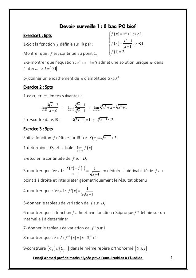 Ennaji Ahmed prof de maths : lycée prive Oum-Errabiaa à El-Jadida 1 Devoir surveille 1 : 2 bac PC biof Exercice1 : 6pts 1-...