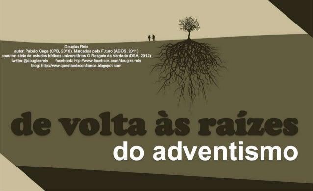 De volta às raízes do adventismo