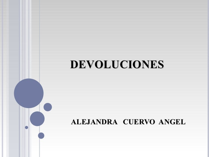 ALEJANDRA  CUERVO  ANGEL DEVOLUCIONES